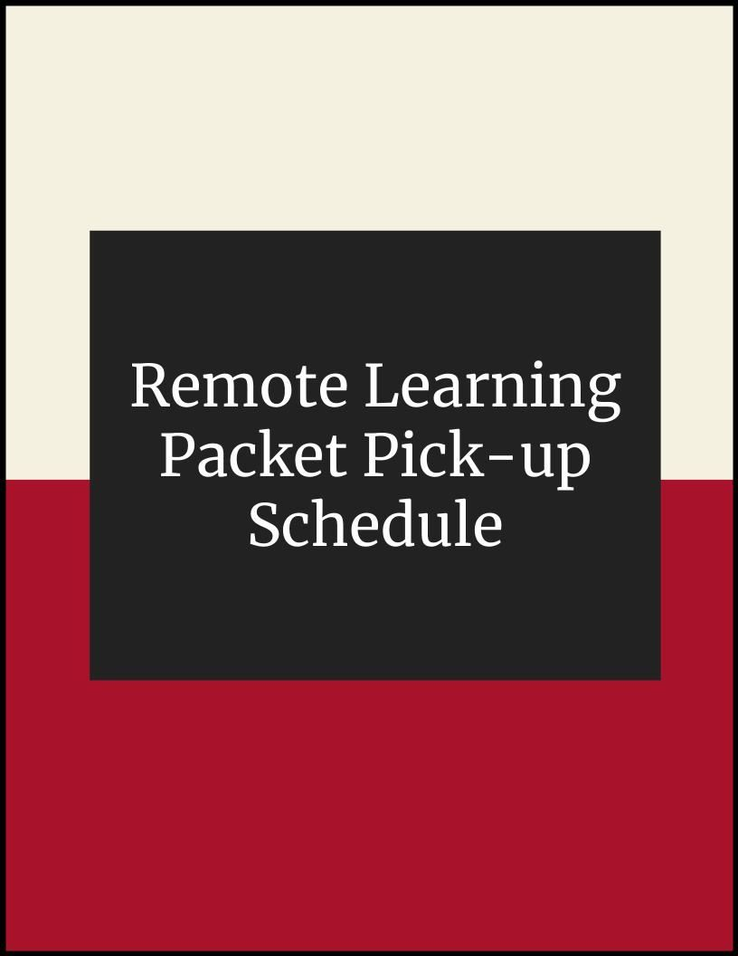 Remote Learning Packet Pickup Schedule