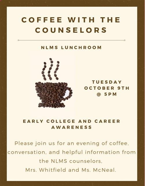 Coffee with the NLMS Counselors Flyer. Additional information on Coffee with the Counselors page