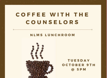 Coffee with the NLMS Counselors Flyer. Flyer information on Coffee with the Counselors page