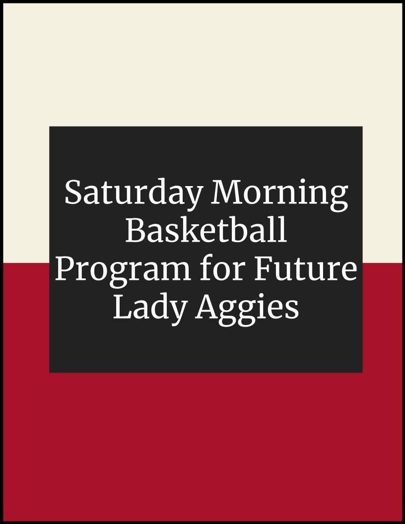 Saturday Morning Basketball Program for Future Lady Aggies