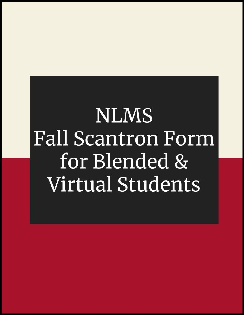 NLMS Fall & Math Scantron Form for Blended & Virtual Students